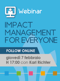 "Webinar ""Impact Management for Everyone"" – 7 febbraio 2019"